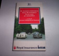 IL FASCINO INDISCRETO DELL'AUTOMOBILE storie automobilisti ROYAL INSURANCE 1998