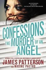 Confessions: Confessions: the Murder of an Angel 4 by James Patterson and...