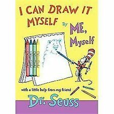 Dr Seuss - I Can Draw It Myself By Me (2011) - New - Trade Paper (Paperback