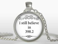 I still believe in 398.2 pendant, fairy tale jewelry book necklace Book jewelry