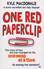 One Red Paperclip: The Story of How One Man Changed His Life One Swap at a Time,
