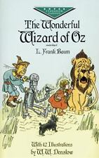 Dover Children's Evergreen Classics: The Wonderful Wizard of Oz by L. Frank...