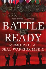 BATTLE READY: Memoir of a SEAL Warrior Medic by M. Donald 2013 HC 1/1Ed LIKE NEW