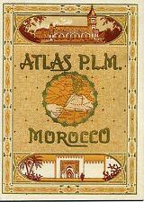 ATLAS P.L.M. 1920. MOROCCO. MAROC
