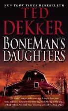 Boneman's Daughters by Ted Dekker (2010, Paperback, Reprint)