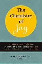 The Chemistry of Joy: A Three-Step Program for Overcoming Depression Through Wes