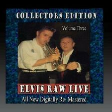 Elvis Raw Live - Volume 3 - Elvis Presley (2016, CD NIEUW)