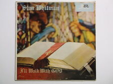 Slim Whitman: I'll Walk with God VINYL LP9088