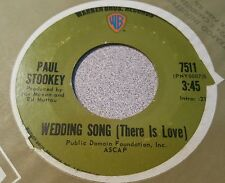 Paul Stookey – Wedding Song (There Is Love) / Give A Damn ~ (VG+)