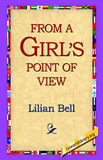 From a Girl's Point of View by Bell, Lilian
