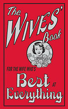 The Wives' Book: For the Wife Who's Best at Everything, Alison Maloney