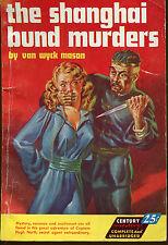 The Shanghai Bund Murders-Van Wyck Mason-Vintage Century Digest-Nice Cover Art