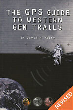 The GPS Guide to Western Gem Trails Minerals Rocks book