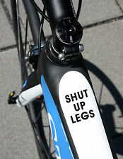 PERSONALISED SHUT UP LEGS FRAME NAME STICKER CYCLE CYCLING BIKE DECALS