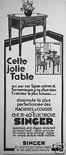 PUBLICITÉ SINGER JOLIE TABLE DISSIMULE LA PLUS PERFECTIONNÉE MACHINES À COUDRE