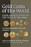 Gold Coins of the World From Ancient Times to the Present Illustrated 8thEdition