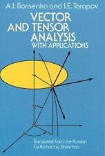 Vector and Tensor Analysis with Applications (Dover Books on Mathematics) by Bo