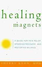 Healing Magnets: A Guide for Pain Relief, Speeding Recovery, and Resto-ExLibrary