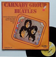 "Vinyle 33T Carnaby Group  ""Interprète les Beatles"""