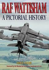 RAF Wattisham A Pictorial History by David Eade-NEW CONDITION