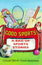 GOOD SPORTS!, TONY BRADMAN (EDITOR), JON RILEY (ILLUSTRATOR), Used; Good Book