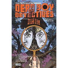Dead Boy Detectives: Schoolboy Terrors Volume 1, Toby Litt
