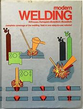 Modern WELDING Althouse, Turnquist, Bowditch 1984 Complete Coverage Signed