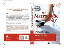 The Macrobiotic Way 3rd Revised/Updated Edition WH7759