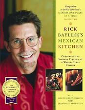Rick Bayless's Mexican Kitchen [Hardcover]