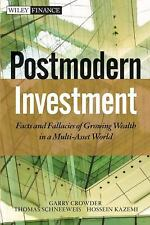Post Modern Investment: Facts and Fallacies of Growing Wealth in a Multi-Asset W