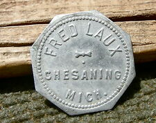 "1900s CHESANING MICHIGAN MI. (SM TOWN SAGINAW CO) ""FRED LAUX"" OLD MERCHANT TOKEN"