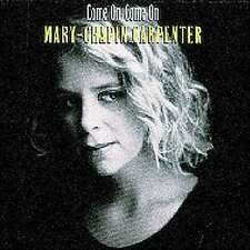 MARY-CHAPIN CARPENTER : COME ON COME ON (CD) sealed