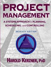 Project Management: A Systems Approach to Planning, Scheduling, and Controlling,