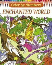 Arcturus Coloring Bks.: Color by Numbers - Enchanted World by Nathalie Ortega...