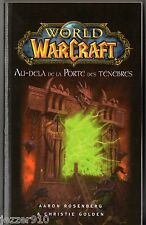 WORLD OF WARCRAFT # GOLDEN/ROSENBERG # AU-DELA DE LA PORTE DES TENEBRES # panini