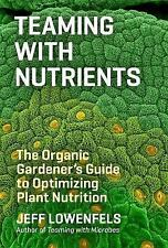 TEAMING WITH NUTRIENTS - JEFF LOWENFELS (HARDCOVER) NEW