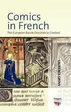 Comics in French: The European Bande Dessinee in Context (Polygons: Cultural Div
