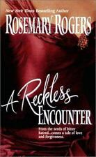 Reckless Encounter by Rosemary Rogers