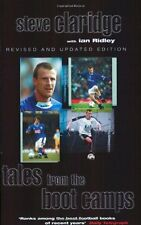 Tales From The Boot Camps By Steve Claridge, Ian Ridley. 9780575402683