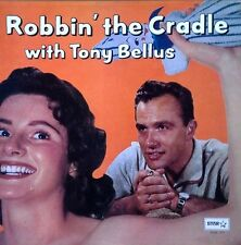 TONY BELLUS - ROBBIN' THE CRADLE - STAR LP - 15 TRACKS - REISSUE - STEREO