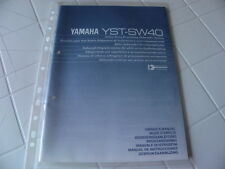 Yamaha YST-SW40 Owner's Manual  Operating Instructions Istruzioni