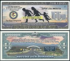 Stop Illegal Immigration Million Dollar Bill Funny Money Novelty Note