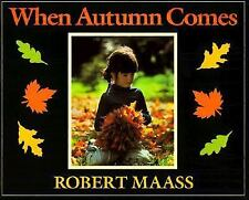 When Autumn Comes by Robert Maass (1992, Paperback, Revised)