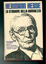 HESSE HERMANN LA STAGIONE DELLA GIOVINEZZA SUGARCO 1982 I° EDIZ.