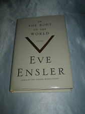 In the Body of the World by Eve Ensler SIGNED 2013 HCDJ author Vagina Monologues
