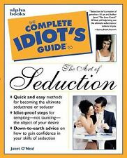 The Complete Idiot's Guide to the Art of Seduction-ExLibrary