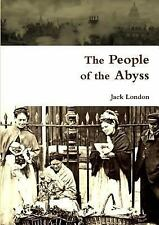 The People of the Abyss by Jack London (2014, Paperback)
