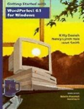 Wiley Getting Started , With WordPerfect 6.1 (Getting Started with Windows Serie