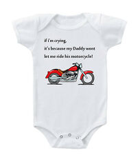 If I'M Crying Because Daddy Won't Let Me Ride Motorcycle Baby Bodysuit One Piec