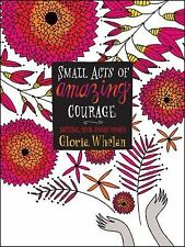 Gloria Whelan - Small Acts Of Amazing Courage (2012) - Used - Trade Cloth (